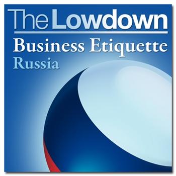 Business Etiquette - Russia MP3 Download